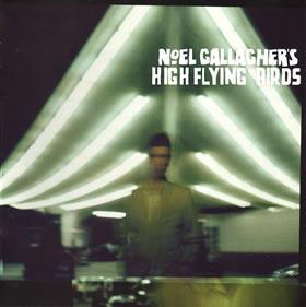 2011 Noel Gallagher's High Flying Birds