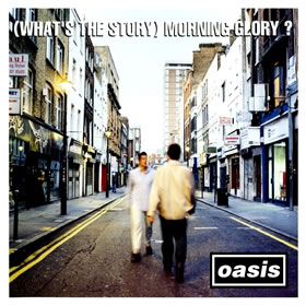 1995 (What's The Story) Morning Glory?