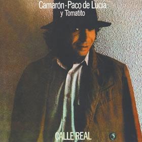 1983 & Camarón de la Isla – Calle Real