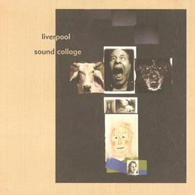 2000 Liverpool Sound Collage