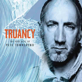 2015 Truancy: The Very Best Of Pete Townshend