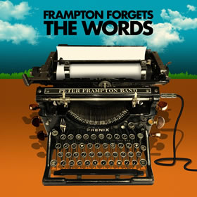 2021 & Band – Peter Frampton Forgets The Words