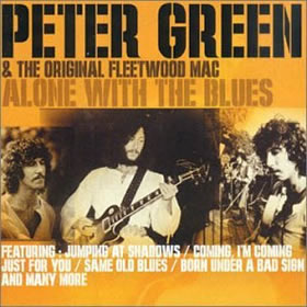 2000 & The Original Fleetwood Mac – Alone With the Blues