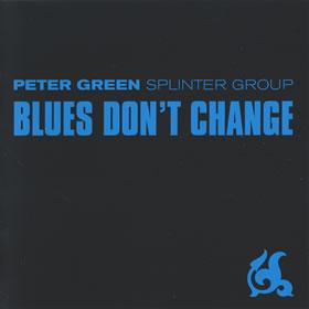 2001 & Splinter Group – Blues Don't Change