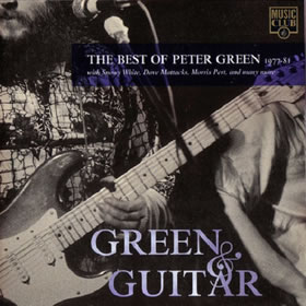 1996 Green & Guitar: The Best Of Peter Green 1977-81