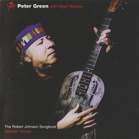 1998 & Splinter Group with Nigel Watson – The Robert Johnson Songbook