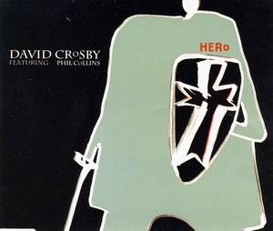 1994 & David Crosby – Hero – CDS