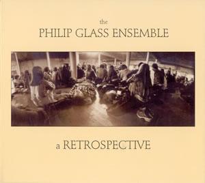 2010 Philip Glass Ensemble – A Retrospective