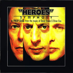 """1997 From The Music Of David Bowie & Brian Eno – """"Heroes"""" Symphony"""