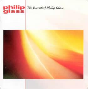 2002 The Essential Philip Glass