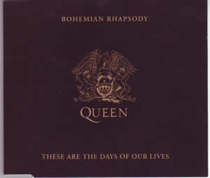 1991 Bohemian Rhapsody – These Are The Days Of Our Lives – CDS