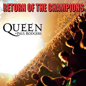 2005 + Paul Rodgers – Return of the Champions