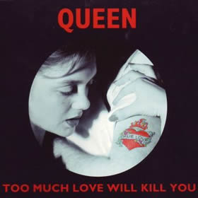 1996 To Much Love Will Kill You – CDS