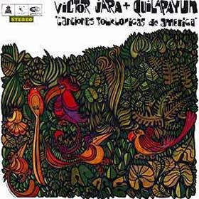 1967 & Victor Jara -Canciones Folklóricas de America