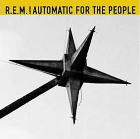1992 Automatic For The People – 25th Anniversary Deluxe Edition