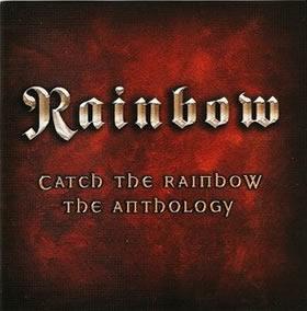 2003 Catch The Rainbow: The Anthology