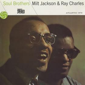 1957 & Milt Jackson – Soul Brothers