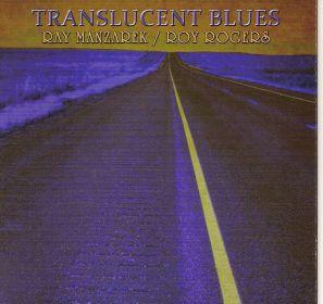 2011 Translucent Blues