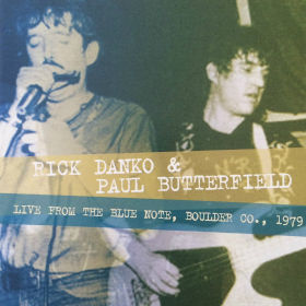 2016 & Paul Butterfield – Live From The Blue Note Boulder Co. 1979
