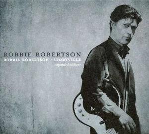 2005 Robbie Robertson / Storyville