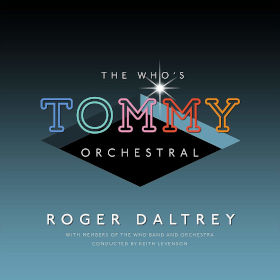 2019 The Who's 'Tommy' Orchestral