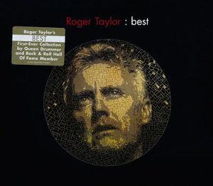 2014 Roger Taylor: Best