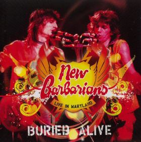 1979 & New Barbarians – Buried Alive Live In Maryland