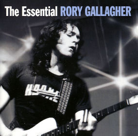 2008 The Essential Rory Gallagher